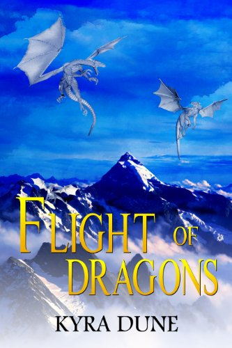 Book: Flight Of Dragons by Kyra Dune