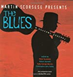 Martin Scorsese Presents The Blues: A Musical Journey (0060525444) by Peter Guralnick