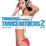 echange, troc Various Artists - Thrivemix Presents: Tranceanthems 2