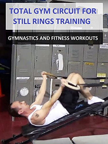 Total Gym Circuit for Still Rings Training