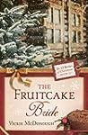 The Fruitcake Bride (The 12 Brides of...