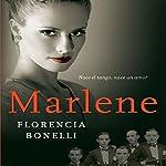 Marlene [Spanish Edition] | Florencia Bonelli