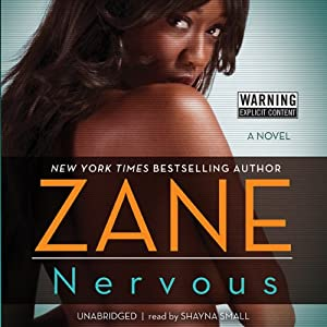 Nervous: A Novel | [Zane]
