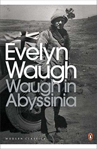 Waugh in Abyssinia (Penguin Modern Classics)
