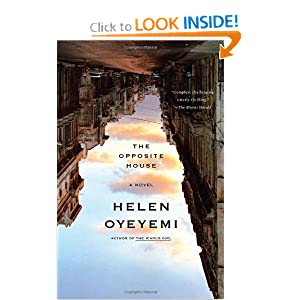 The Opposite House: A Novel Helen Oyeyemi