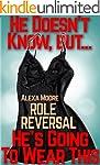 Feminized Husband: ROLE REVERSAL - IL...