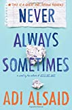 Never Always Sometimes (Harlequin Teen)