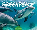 Greenpeace 2012 Calendar: Standing Up for the Earth (Wall Calendar)