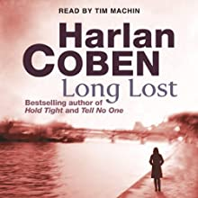 Long Lost: Myron Bolitar, Book 9 Audiobook by Harlan Coben Narrated by Tim Machin