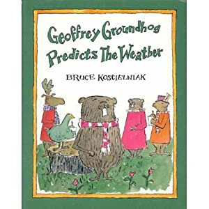 Geoffrey Groundhog Predicts the Weather[ GEOFFREY GROUNDHOG PREDICTS THE WEATHER ] by Koscielniak, Bruce (Author ) on Feb-02-1998 Paperback