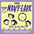 The Navy Lark Volume 29: Helen, the New Wren: Four episodes of the classic BBC radio comedy