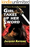 Girl Takes Up Her Sword (An Emily Kane Adventure Book 3) (English Edition)