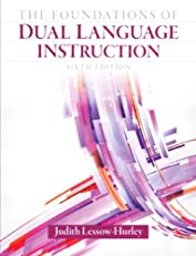 Foundations of Dual Language Instruction, The (6th Edition)
