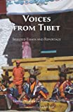 img - for Voices From Tibet: Selected Essays and Reportage book / textbook / text book