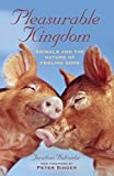 Pleasurable Kingdom: Animals and the Nature of Feeling Good