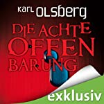 Die achte Offenbarung | Karl Olsberg