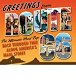 img - for [ [ [ Greetings from Route 66: The Ultimate Road Trip Back Through Time Along America's Main Street [ GREETINGS FROM ROUTE 66: THE ULTIMATE ROAD TRIP BACK THROUGH TIME ALONG AMERICA'S MAIN STREET ] By Witzel, Michael Karl ( Author )Oct-16-2010 Hardcover book / textbook / text book
