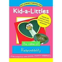 Kid-a-Littles: Responsibility