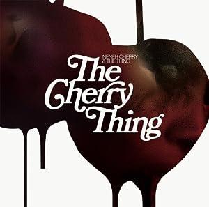 Cherry Thing