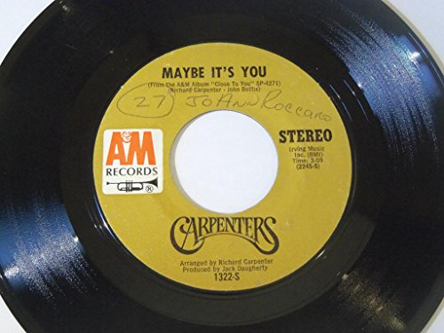 CARPENTERS - Hurting Each Other/Maybe Its You 45/7