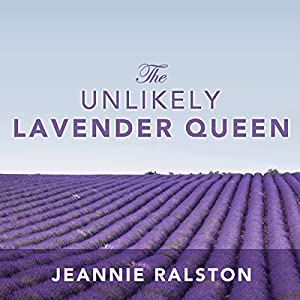 The Unlikely Lavender Queen Audiobook