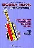 Authentic Brazilian Bossa Nova Guitar Arrangements (0793505143) by Marshall, Jack