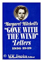 Margaret Mitchell&#39;s Gone with the Wind Letters