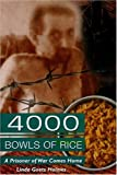 4000 Bowls of Rice: A Prisoner of War Comes Home