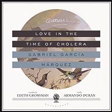 Love in the Time of Cholera (       UNABRIDGED) by Gabriel García Márquez Narrated by Armando Durán