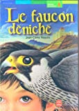 echange, troc Jean-Côme Noguès - Le Faucon déniché