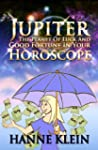 Jupiter The Planet Of Luck And Good F...