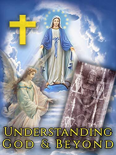 Understanding God & Beyond