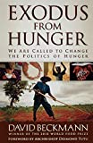 Exodus from Hunger: We Are Called to Change the Politics of Hunger