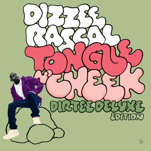 Dizzee Rascal - Tongue N Cheek: Dirtee Deluxe Edition - Zortam Music