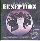 Live in Germany by Ekseption (2007-12-15)