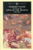 img - for LIVES OF THE ARTISTS: A SELECTION V. 1 (CLASSICS) book / textbook / text book