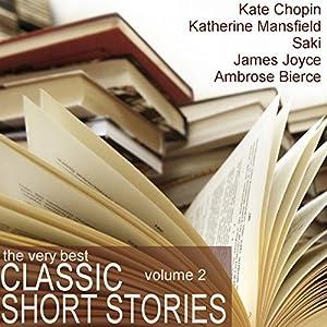 The Very Best Classic Short Stories - Volume 2 Audiobook