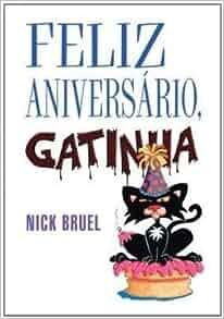 Feliz Aniversário, Gatinha (Em Portuguese do Brasil): Nick Bruel
