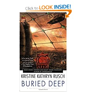 Buried Deep: A Retrieval Artist Novel (#4) by Kristine Kathryn Rusch