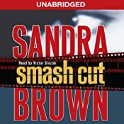 Smash Cut: A Novel | [Sandra Brown]