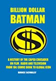 Billion Dollar Batman
