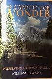 Capacity for Wonder: Preserving National Parks