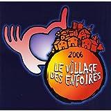 Le Village Des Enfoir�s 2006