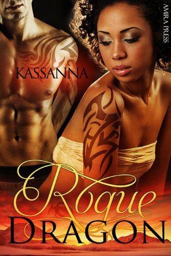 Rogue Dragon (Shifter Legends Book 1)