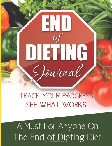 End Of Dieting Journal