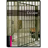Oxford Bookworms Library: Starter: Escape: Thriller and Adventure: 250 Headwords (Oxford Bookworms ELT)by Phillip Burrows