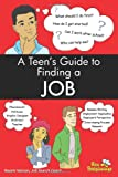 A Teen's Guide to Finding a Job