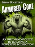 Armored Core - An Uncommon Guide to B...