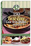 img - for 150 Best-Ever Cast Iron Skillet Recipes book / textbook / text book