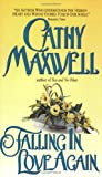 Falling in Love Again (Avon Romantic Treasure) (0380787180) by Maxwell, Cathy